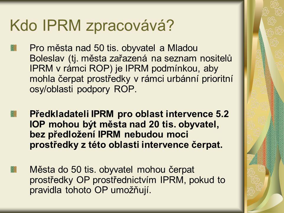 Kdo IPRM zpracovává. Pro města nad 50 tis. obyvatel a Mladou Boleslav (tj.