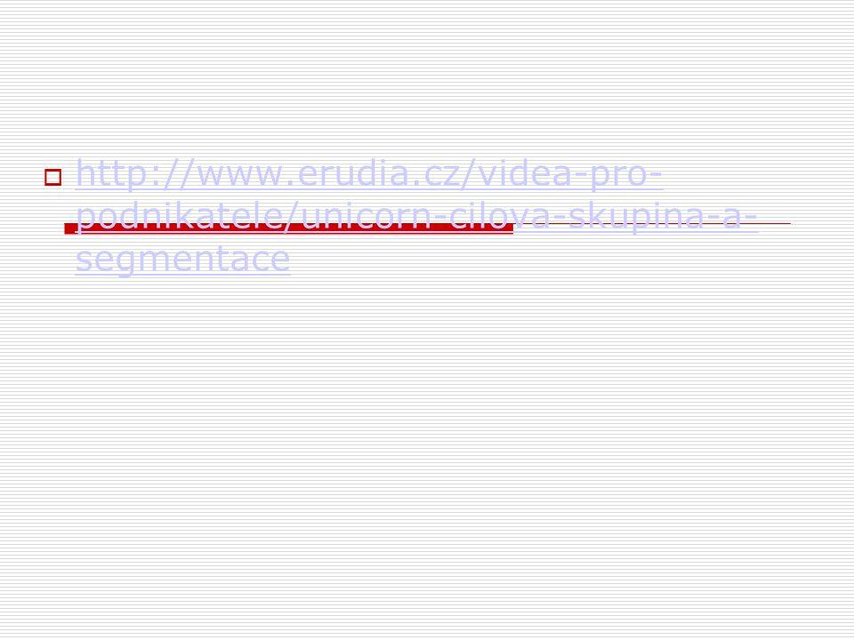  http://www.erudia.cz/videa-pro- podnikatele/unicorn-cilova-skupina-a- segmentace http://www.erudia.cz/videa-pro- podnikatele/unicorn-cilova-skupina-