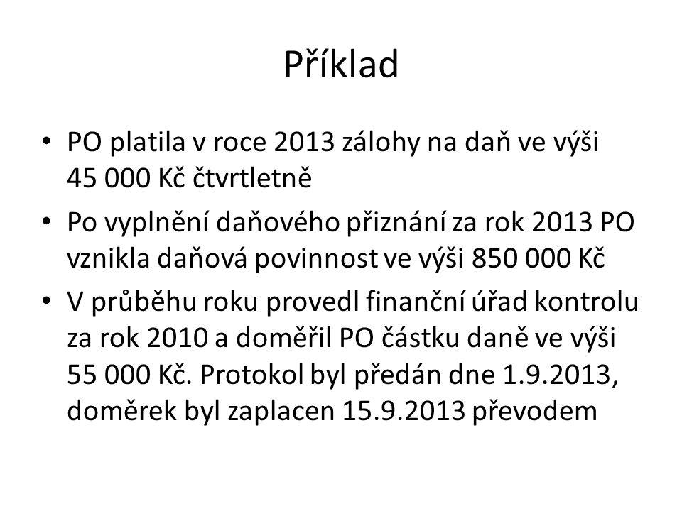 Příklad – účtování 1.záloha 15.4.2013 45 000 Kč 341/221 2.