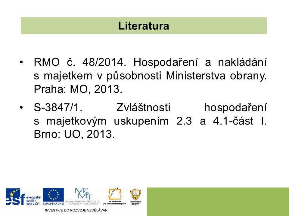 RMO č. 48/2014. Hospodaření a nakládání s majetkem v působnosti Ministerstva obrany. Praha: MO, 2013. S-3847/1. Zvláštnosti hospodaření s majetkovým u