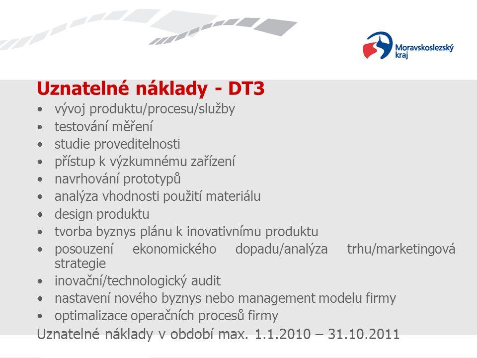 Název prezentace Uznatelné náklady - DT3 vývoj produktu/procesu/služby testování měření studie proveditelnosti přístup k výzkumnému zařízení navrhován