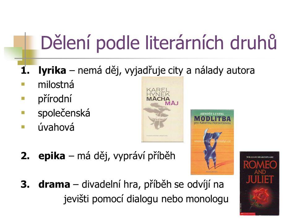 Dělení podle literárních druhů 1.