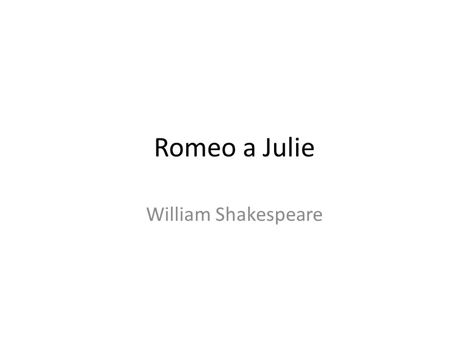Romeo a Julie William Shakespeare