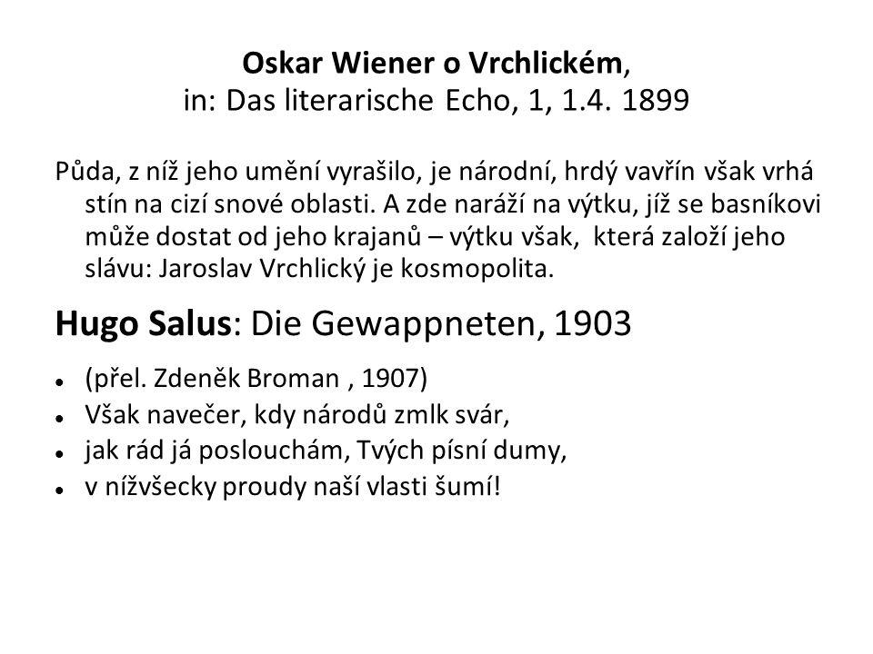 Oskar Wiener o Vrchlickém, in: Das literarische Echo, 1, 1.4.