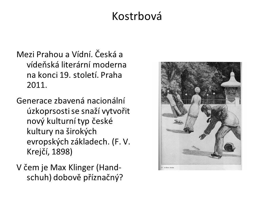 Kostrbová Mezi Prahou a Vídní. Česká a vídeňská literární moderna na konci 19.