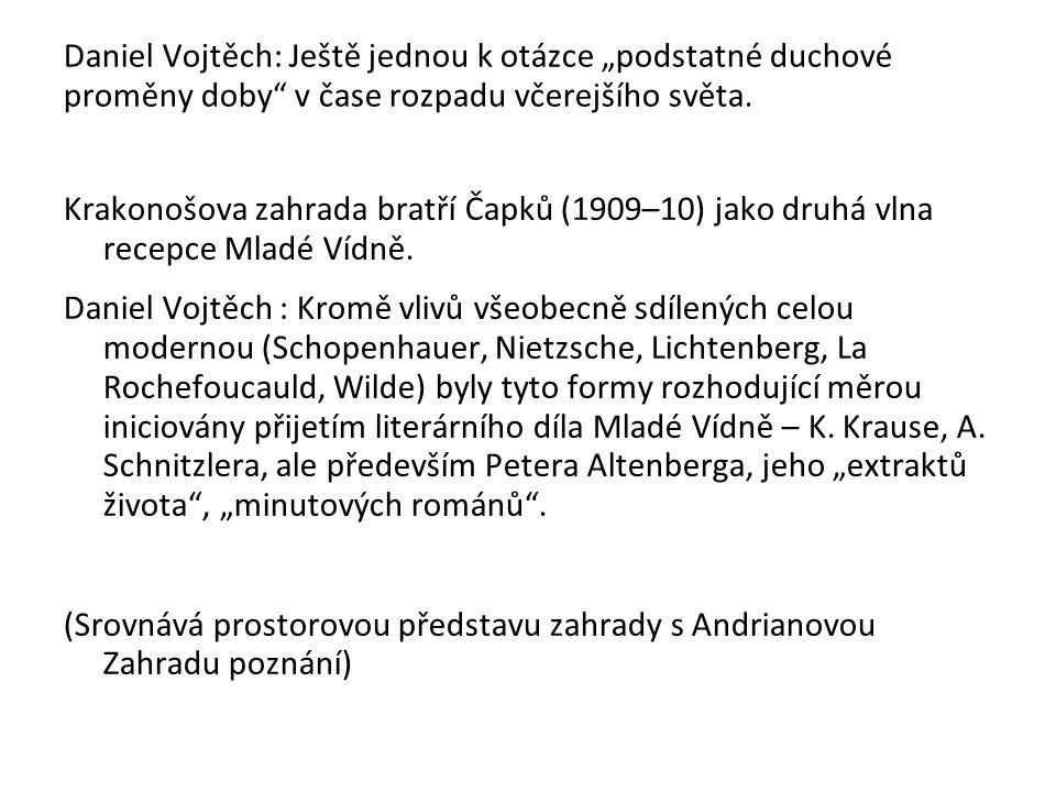 """Daniel Vojtěch: Ještě jednou k otázce """"podstatné duchové proměny doby v čase rozpadu včerejšího světa."""