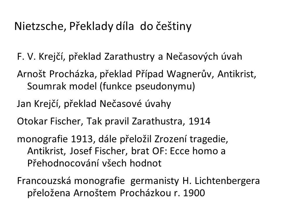 Nietzsche, Překlady díla do češtiny F. V.