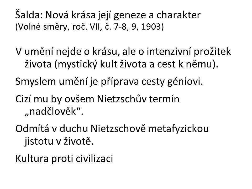 Šalda: Nová krása její geneze a charakter (Volné směry, roč.