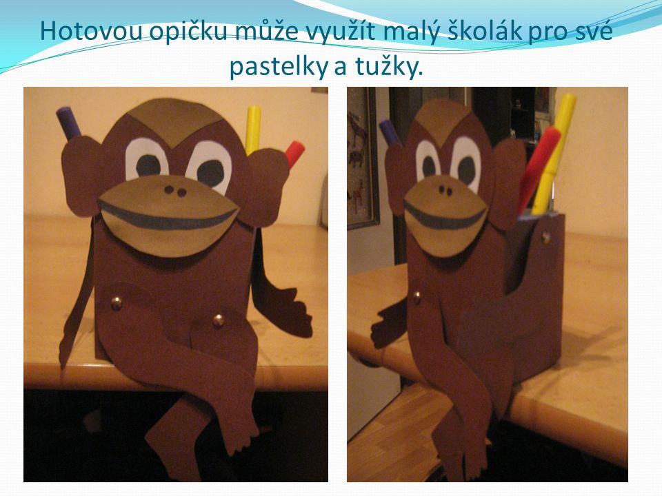 Hotovou opičku může využít malý školák pro své pastelky a tužky.