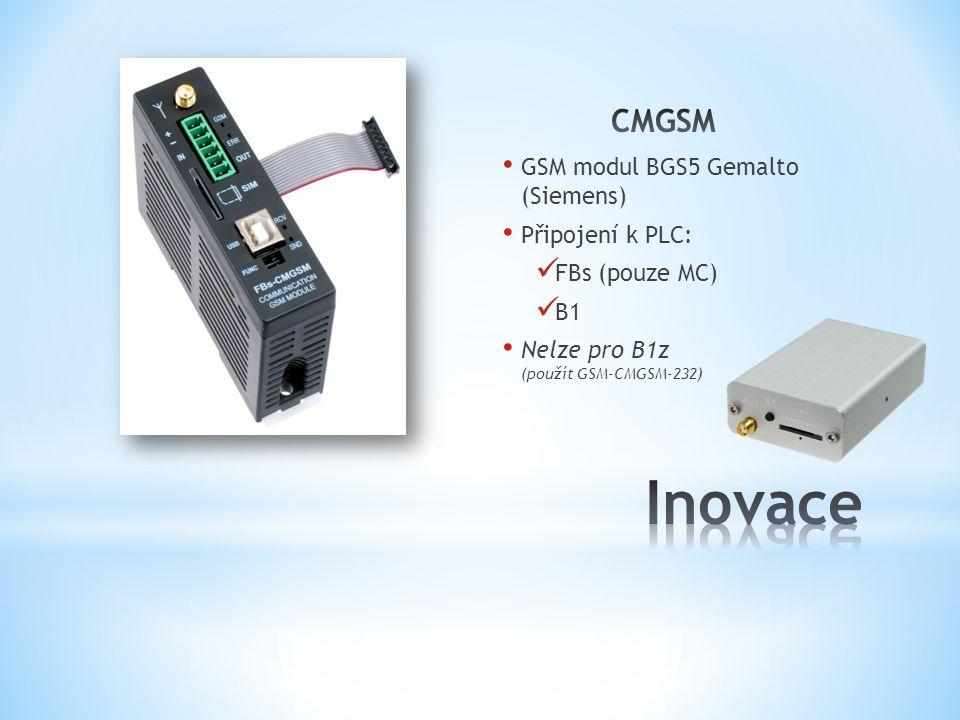 GSM modul BGS5 Gemalto (Siemens) Připojení k PLC: FBs (pouze MC) B1 Nelze pro B1z (použít GSM-CMGSM-232)
