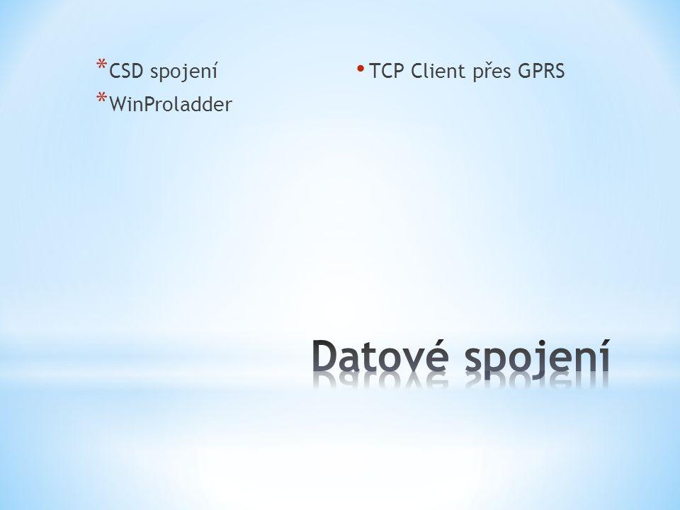 * CSD spojení * WinProladder TCP Client přes GPRS