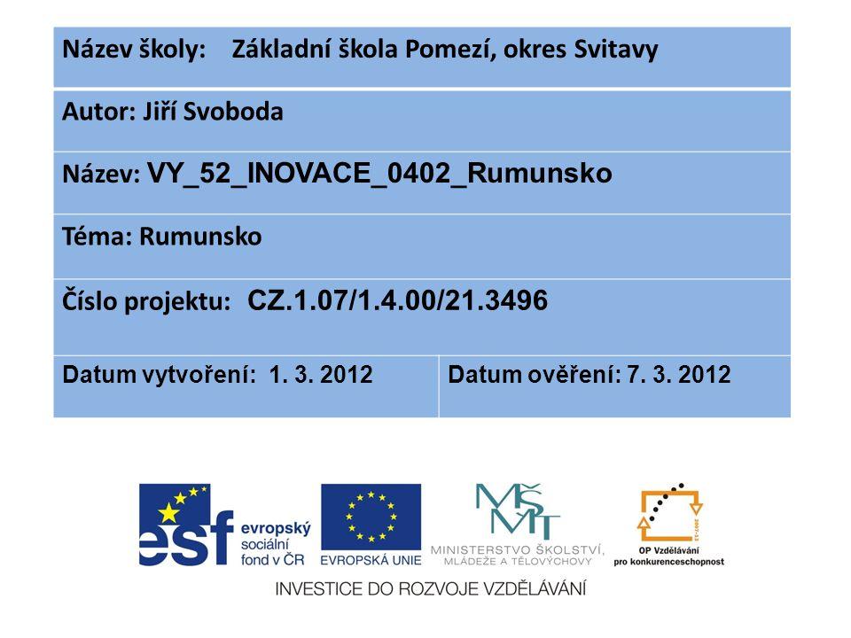 Anotace : Vkladatel : Jiří Svoboda Formát : Prezentace Microsoft Office Powerpoint Výuková prezentace inovativně seznamuje žáky se základními informacemi o Rumunsku.