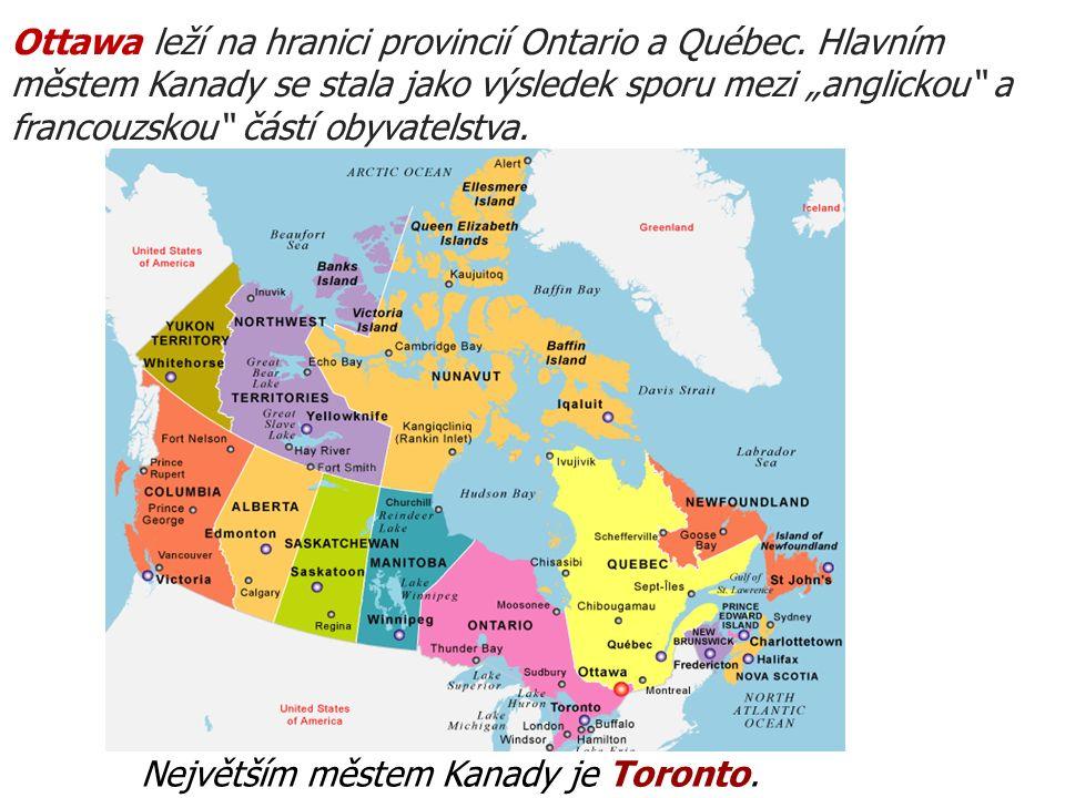 Ottawa leží na hranici provincií Ontario a Québec.