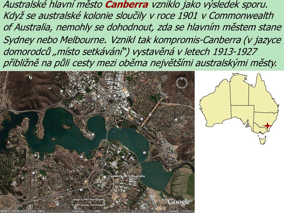 Australské hlavní město Canberra vzniklo jako výsledek sporu.