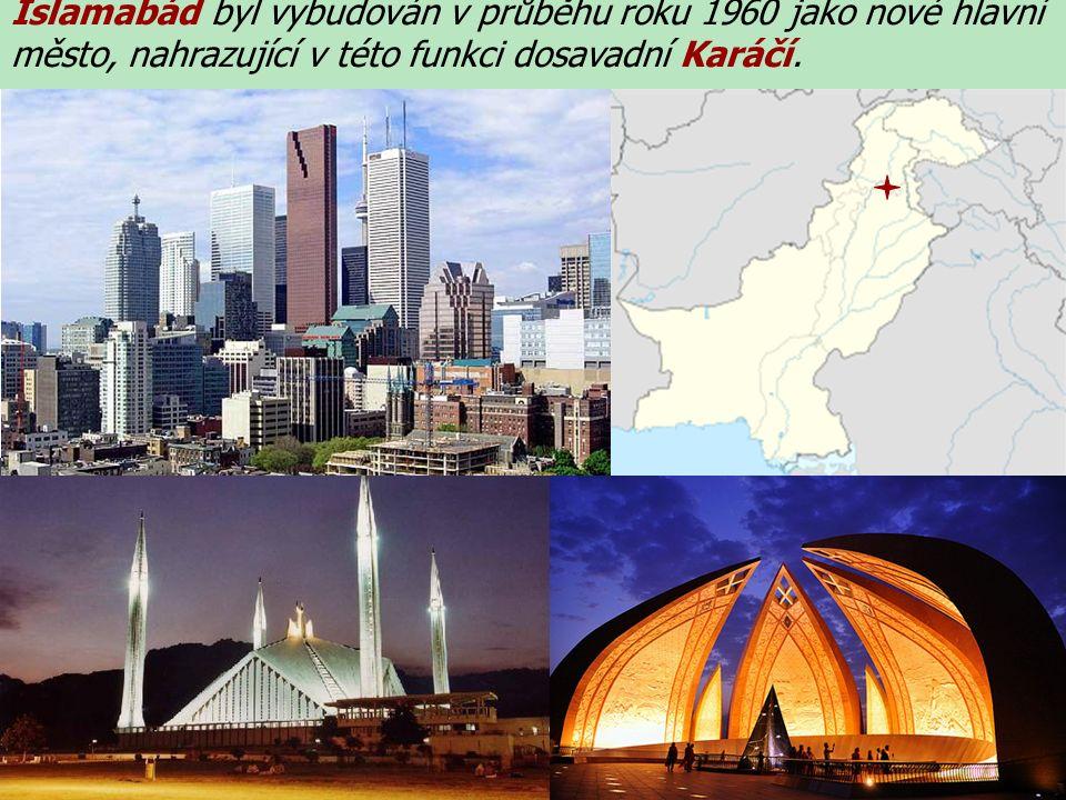 Islamabád byl vybudován v průběhu roku 1960 jako nové hlavní město, nahrazující v této funkci dosavadní Karáčí.