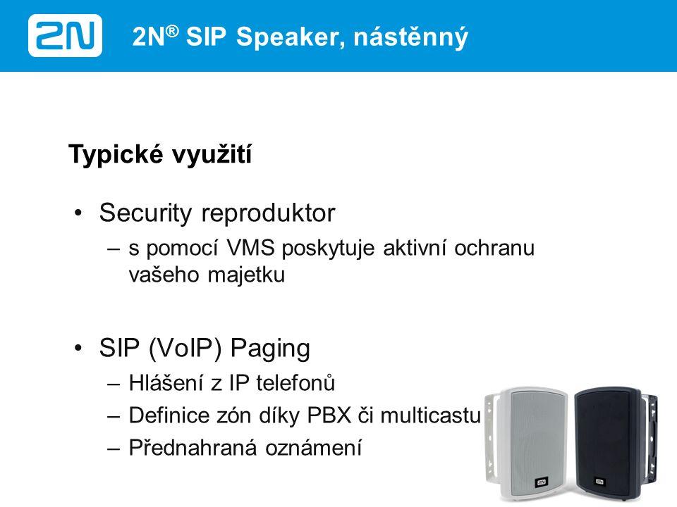 Kamery a zabezpečovací systémy jsou pouze pasivními prvky, které vás informují o probíhající kriminální činnosti (narušení objektu apod.) 2N SIP Speaker, Horn přináší spolu s VMS aktivní ochranu vašeho majetku Zvýšení bezpečnosti 2N ® SIP Speaker, Horn