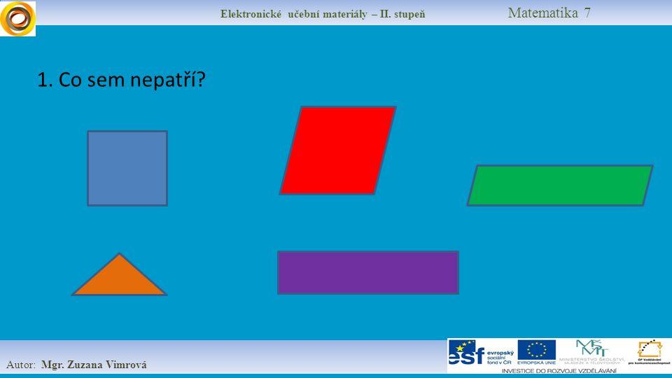 Elektronické učební materiály – II. stupeň Matematika 7 Autor: Mgr.