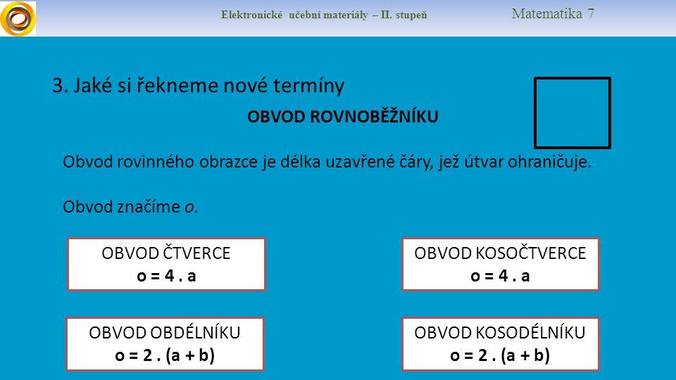Elektronické učební materiály – II. stupeň Matematika 7 3.