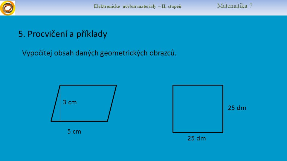 Elektronické učební materiály – II. stupeň Matematika 7 5.