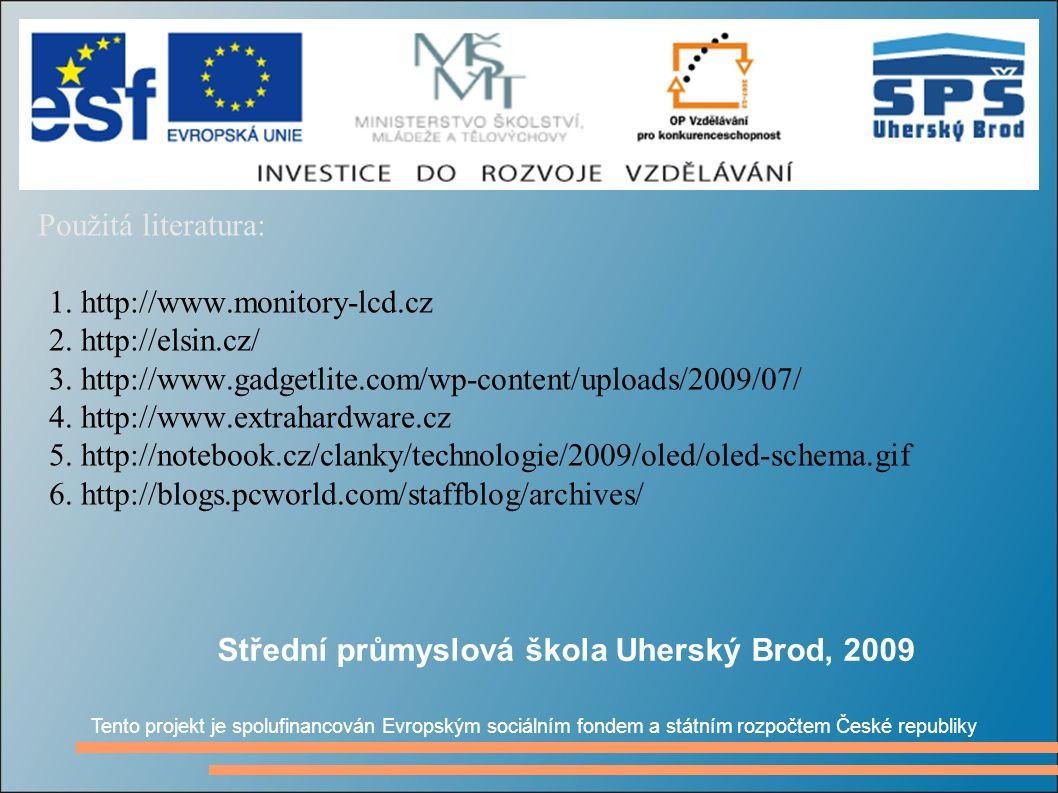 Použitá literatura: 1. http://www.monitory-lcd.cz 2.