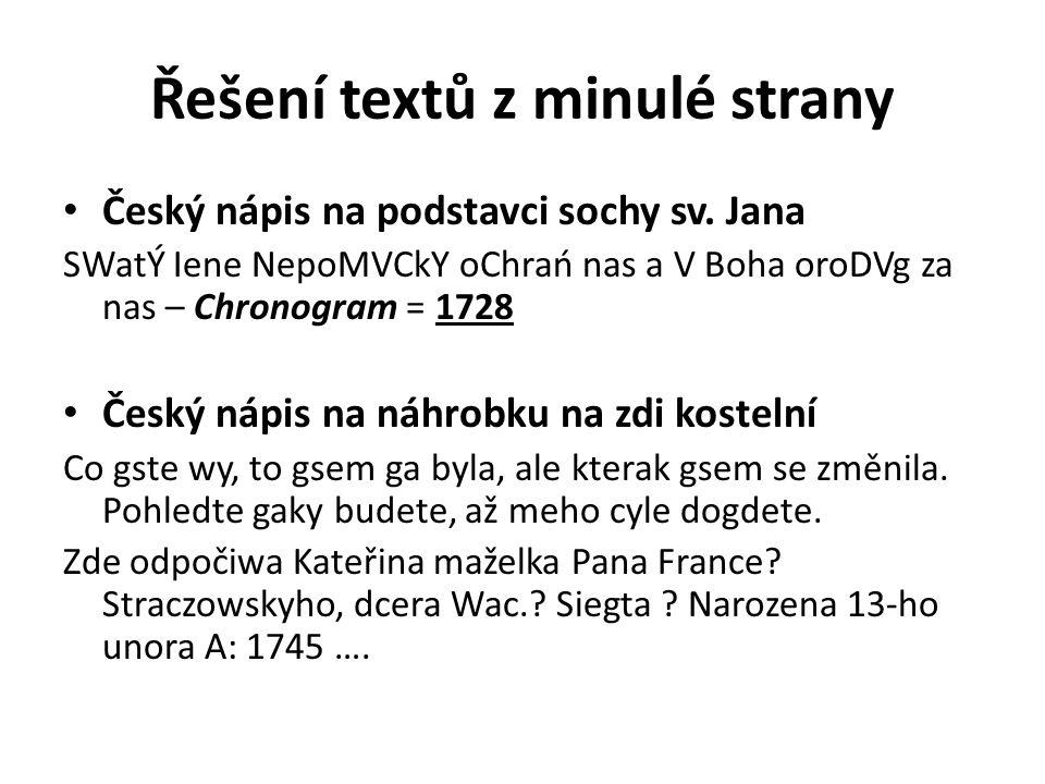 Řešení textů z minulé strany Český nápis na podstavci sochy sv.