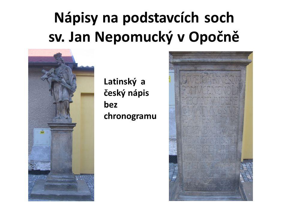 Sv.Jan Nepomucký v Opočně (česká část textu) a na Svojanově Úkol: Přečti a přepiš oba texty.