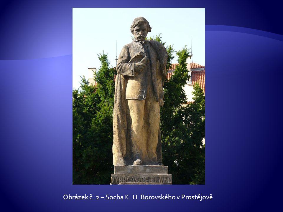Obrázek č. 2 – Socha K. H. Borovského v Prostějově