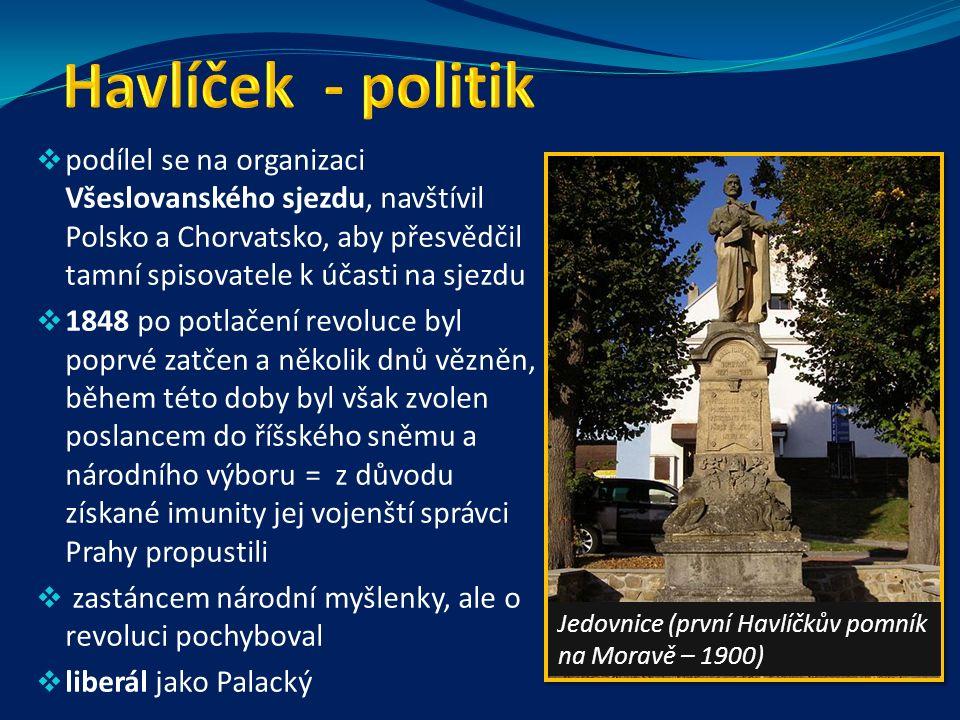 http://k213.files.wordpress.com/2010/05/havlicek.jpg http://www.blesk.cz/galerie/celebrity-ceske celebrity/218551/?foto=2 http://www.radekhorak-pruvodce.cz http://skip.nkp.cz/Bulletin/Obr/405/borova.jpg http://www.antikvariat-praha.cz/images/Foto/beletrie/105030.jpg http://www.valentinska.cz/images/f04c5ac23b061bf118c1fa4fc34cd06e.jpg http://upload.wikimedia.org/wikipedia/commons/thumb/d/de/Jan_Vil%C3%ADmek_- _Karel_Havl%C3%AD%C4%8Dek_Borovsk%C3%BD.jpg/250px-Jan_Vil%C3%ADmek_- _Karel_Havl%C3%AD%C4%8Dek_Borovsk%C3%BD.jpg http://www.pozitivni-noviny.cz/test/gallery/Image/2007/12/borovsky/7-Basne-a-epigramy-1.jpg http://nd04.jxs.cz/073/656/249f5baa1c_74715854_o2.jpg http://www.bazarus.cz/images/photos/maxi/12313_k-h-borovsky-krest-sv-vladimira-1958.jpg http://cs.wikipedia.org/wiki/Soubor:Kytara_Havlicka_Borovskeho-crop.jpg http://cs.wikipedia.org/wiki/Soubor:Havlicek_Kutna_Hora_-_detail.JPG http://nd04.jxs.cz/072/123/2f38a134b9_74534736_o2.jpg http://nd04.jxs.cz/163/226/77cbb95927_67959176_o2.jpg http://www.antikvariaty.cz/tmp/books/_copyright_2_192848.jpg http://vera-tydlitatova.eblog.cz/wp-content/uploads/eblog.cz/vera-tydlitatova/borova.jpg http://cs.wikipedia.org/wiki/Soubor:Havl%C3%AD%C4%8Dk%C5%AFv_domek.jpg http://cs.wikipedia.org/wiki/Soubor:Pametni_deska_Karla_Havlicka_Borovskeho_v_rodne_obci.jpg http://cs.wikipedia.org/wiki/Soubor:Karel_Havlicek_Borovsky_statue_in_Prostejov.jpg http://cs.wikipedia.org/wiki/Soubor:Havlicek_Kutna_Hora.JPG http://cs.wikipedia.org/wiki/Soubor:Havlicek_Jedovnice.jpg Vlastní výpisky