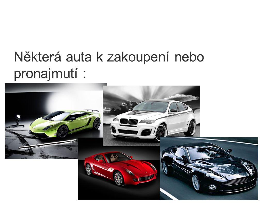 Některá auta k zakoupení nebo pronajmutí :