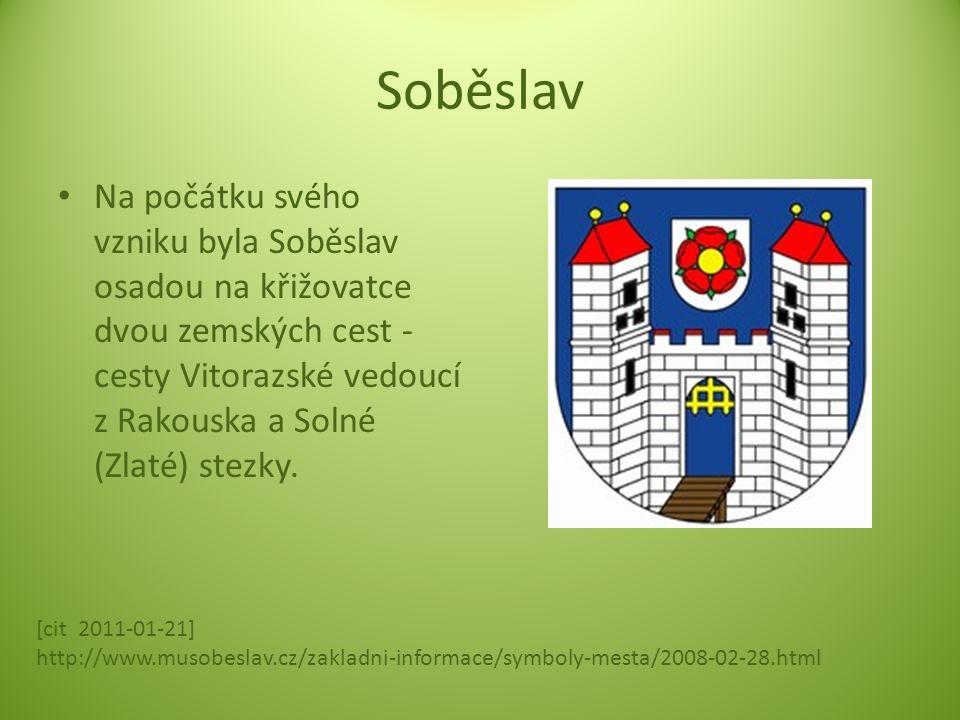 První písemná zmínka o Soběslavi je z roku 1293, kdy již byla majetkem pánů z Rožmberka.