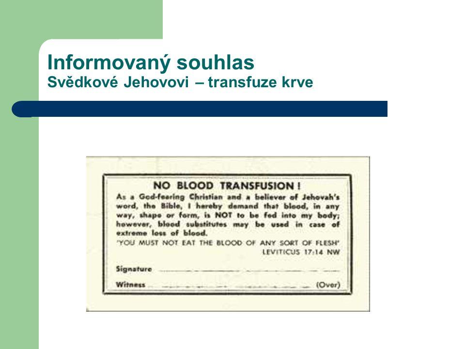 Informovaný souhlas Svědkové Jehovovi – transfuze krve