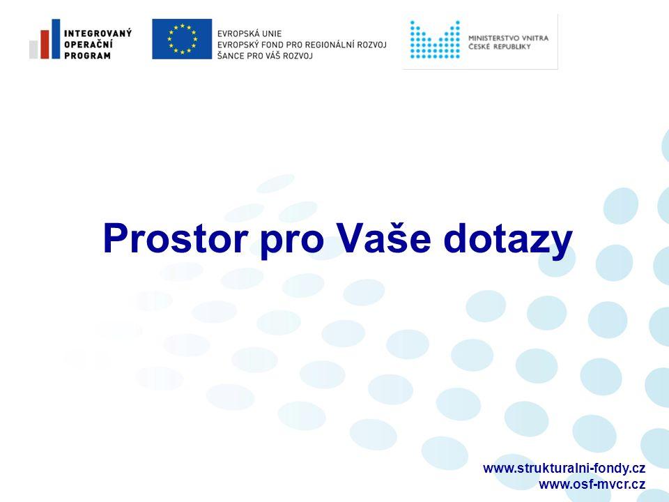 www.strukturalni-fondy.cz www.osf-mvcr.cz Prostor pro Vaše dotazy