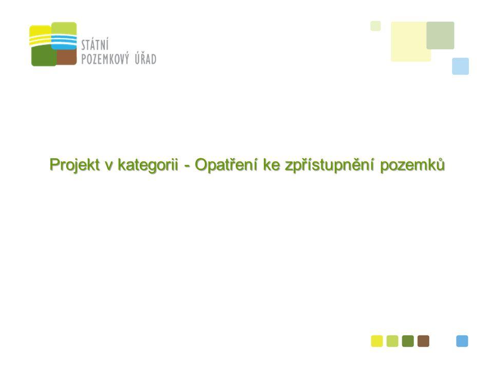 2 Projekt v kategorii - Opatření ke zpřístupnění pozemků