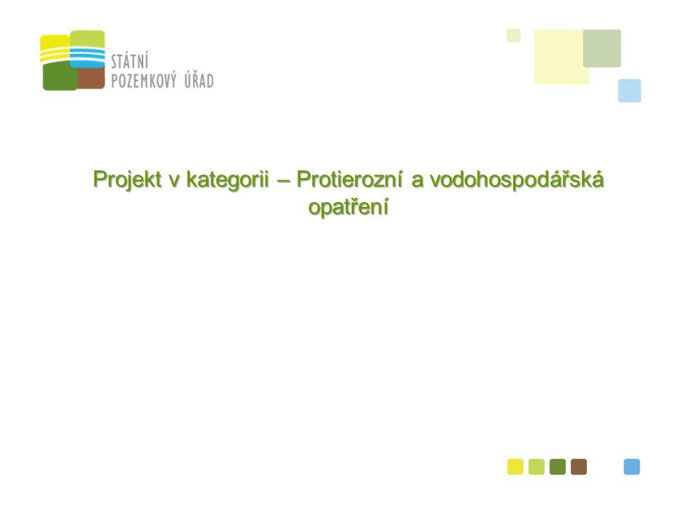 6 Projekt v kategorii – Protierozní a vodohospodářská opatření