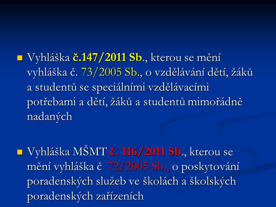 Vyhláška č.147/2011 Sb., kterou se mění vyhláška č.