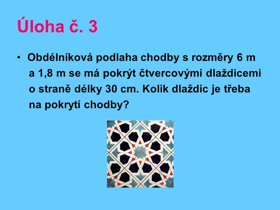 Řešení úlohy č.3 Obsah chodby 6.