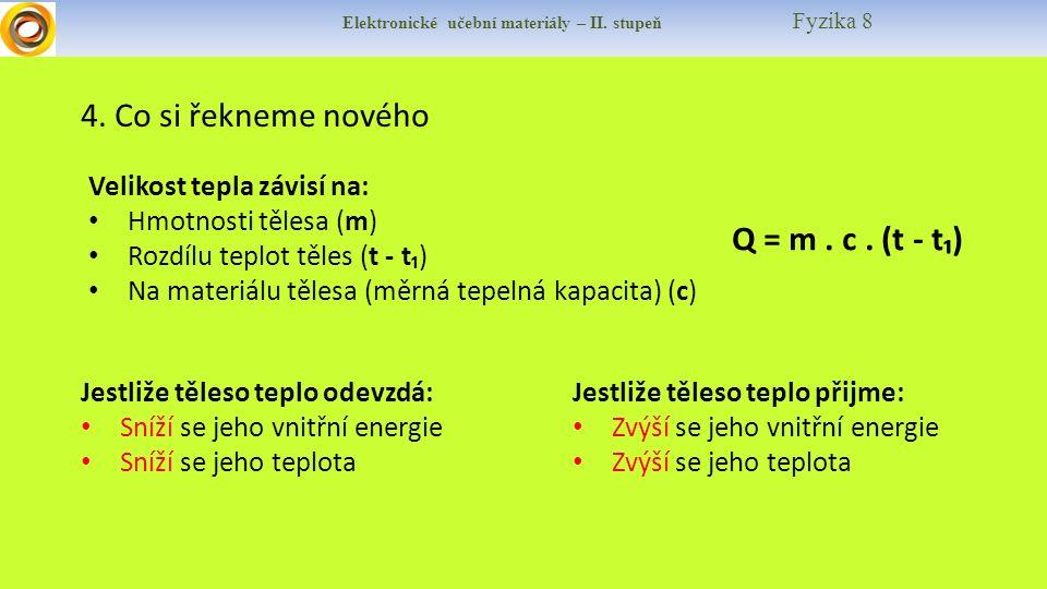 Elektronické učební materiály – II. stupeň Fyzika 8 4.