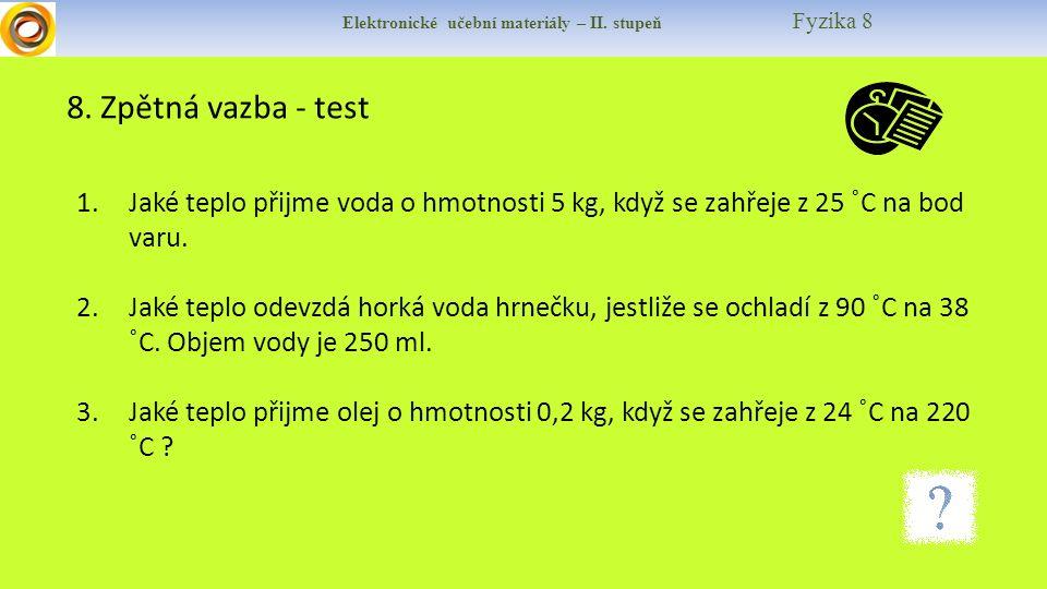 Elektronické učební materiály – II.stupeň Fyzika 8 9.