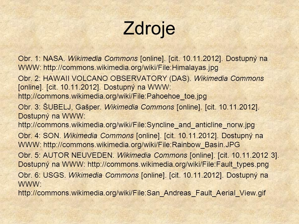 Zdroje Obr.1: NASA. Wikimedia Commons [online]. [cit.