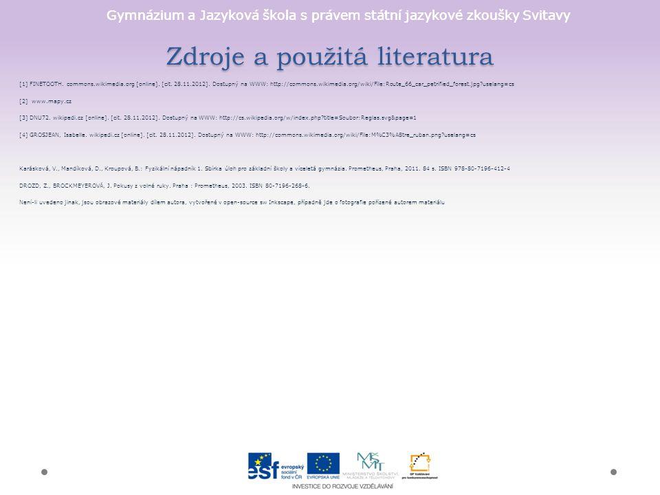 Gymnázium a Jazyková škola s právem státní jazykové zkoušky Svitavy Zdroje a použitá literatura [1] FINETOOTH.