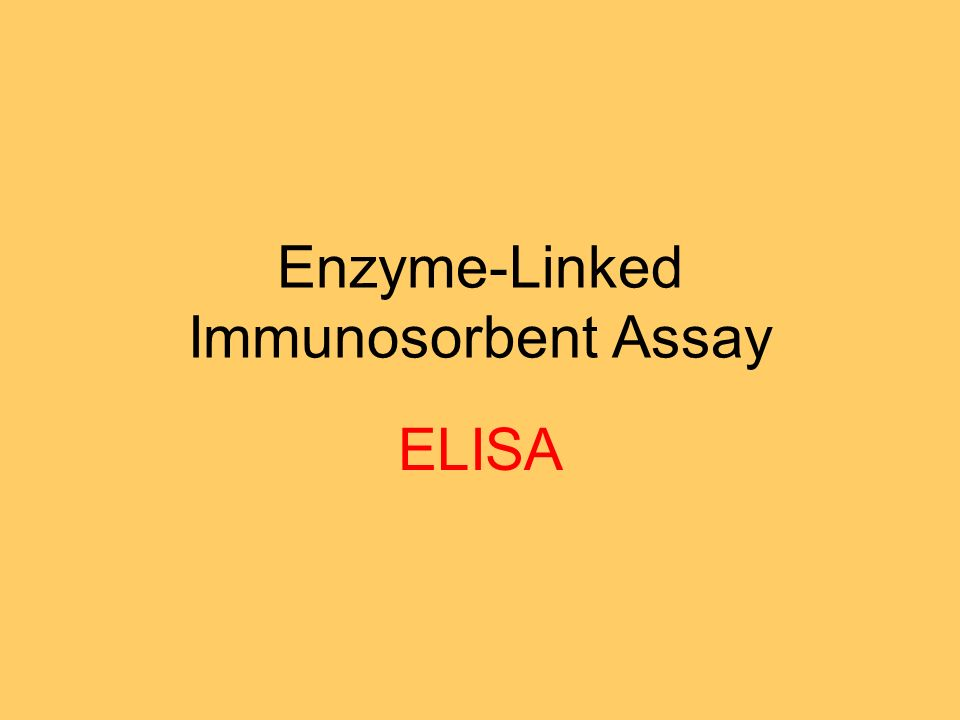 Enzyme-Linked Immunosorbent Assay ELISA