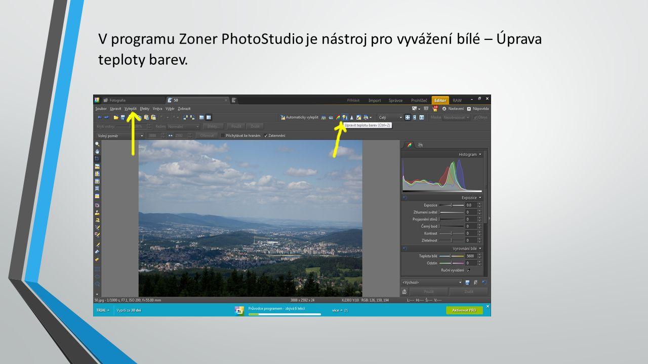 V programu Zoner PhotoStudio je nástroj pro vyvážení bílé – Úprava teploty barev.