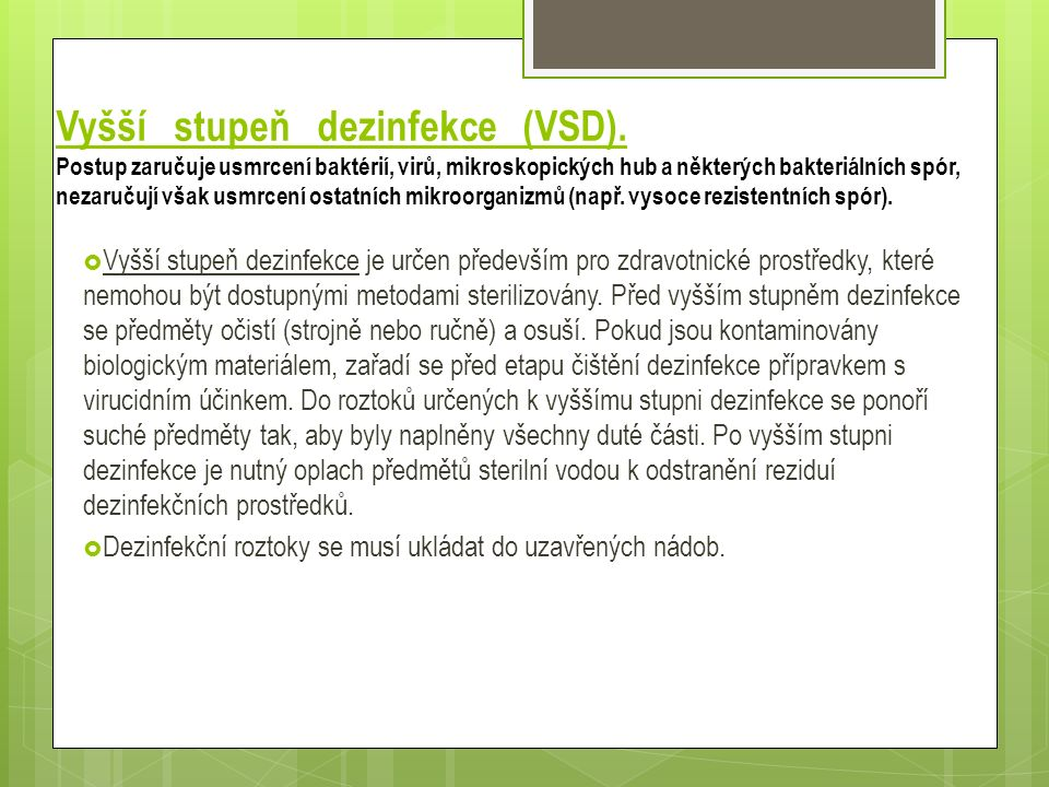 Vyšší stupeň dezinfekce (VSD).
