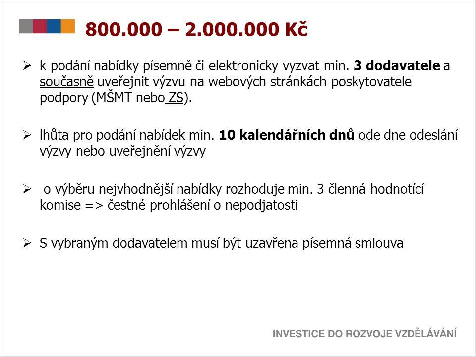 800.000 – 2.000.000 Kč  k podání nabídky písemně či elektronicky vyzvat min.