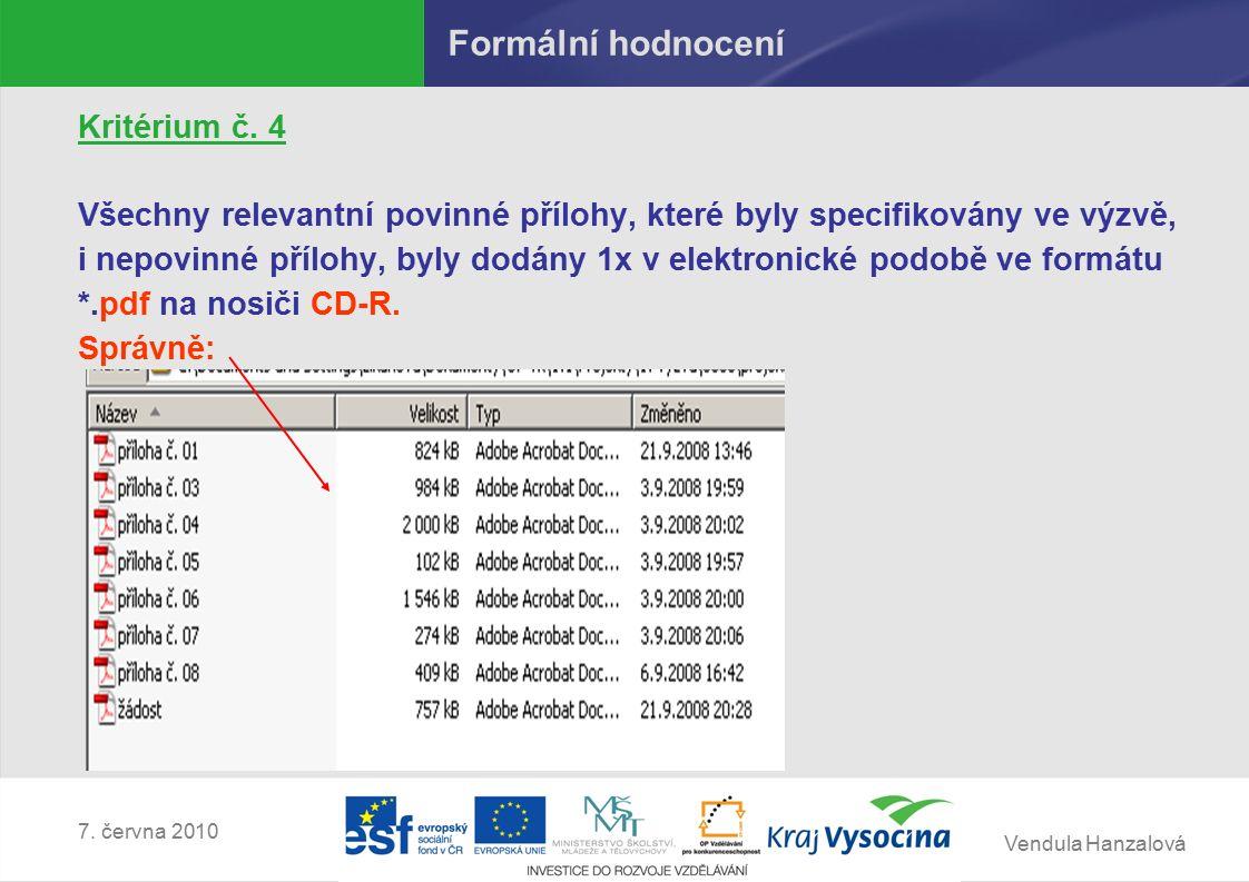 Vendula Hanzalová 7.června 2010 Metodický dopis č.