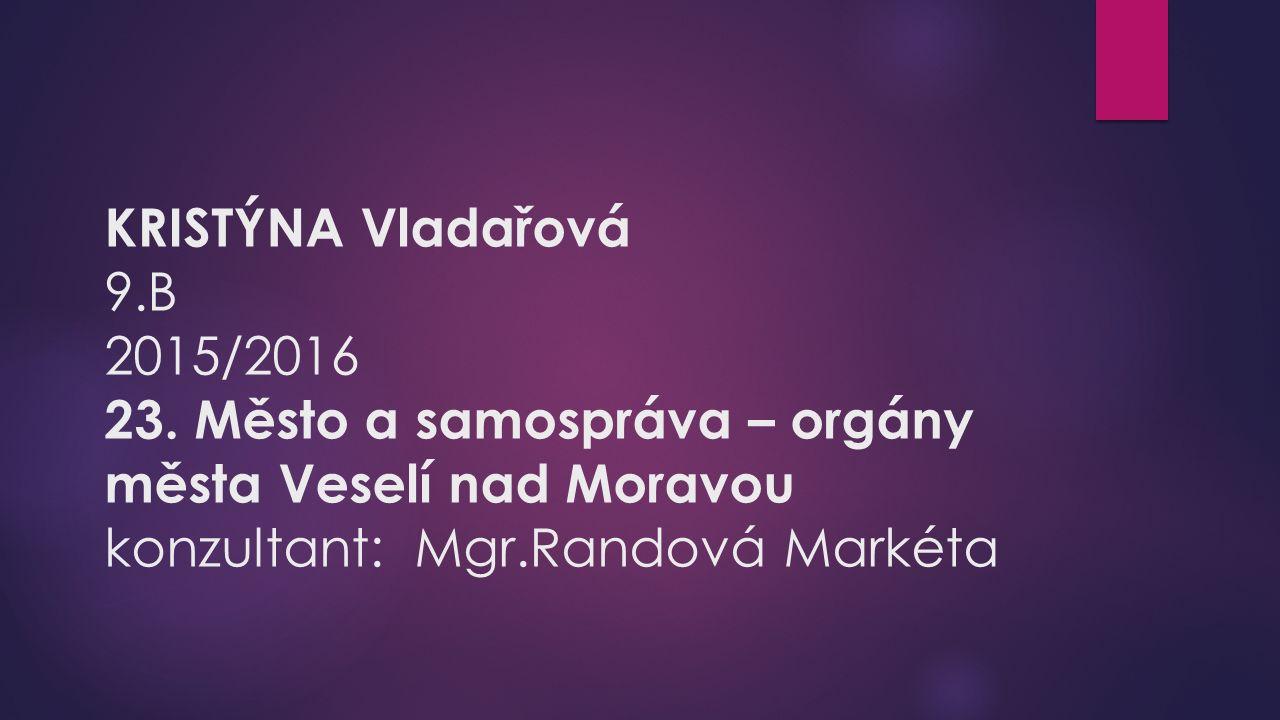 KRISTÝNA Vladařová 9.B 2015/2016 23.