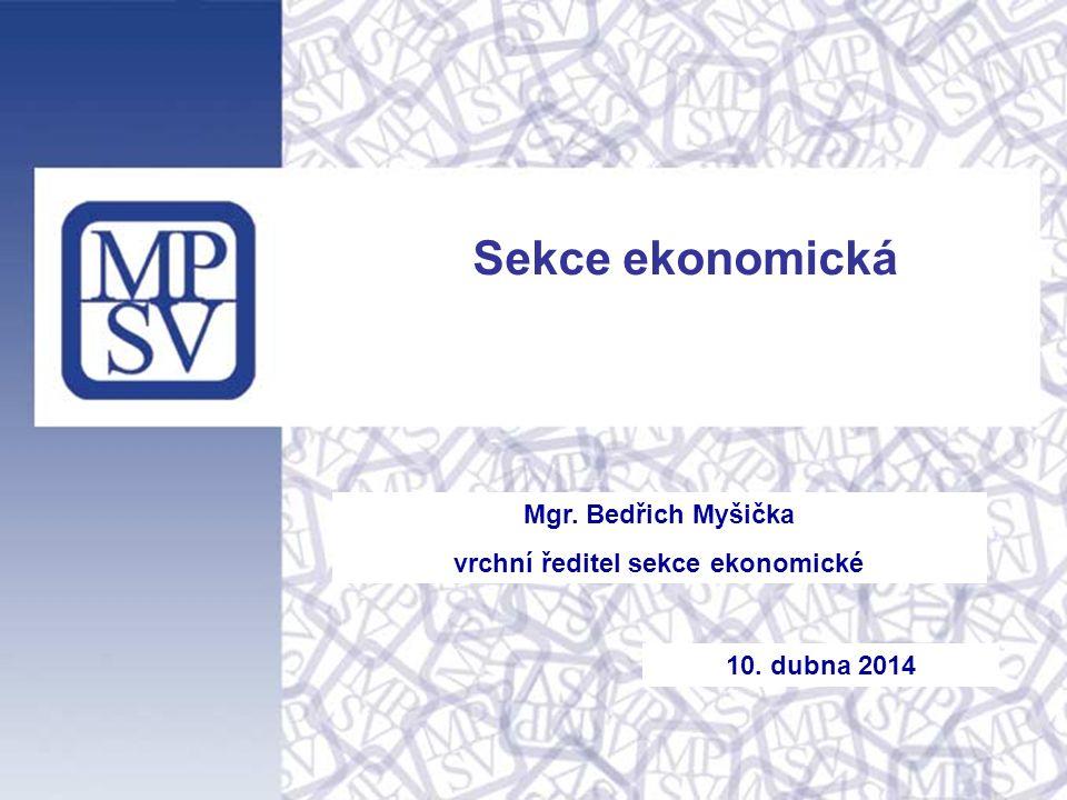 Sekce ekonomická - hlavní úkoly: Státní závěrečný účet kapitoly 313 a Finanční vypořádání se státním rozpočtem za rok 2013 Aktualizace střednědobého výhledu, návrh rozpočtu kapitoly na rok 2015 Implementace nového účetního a ekonomického systému od 1.