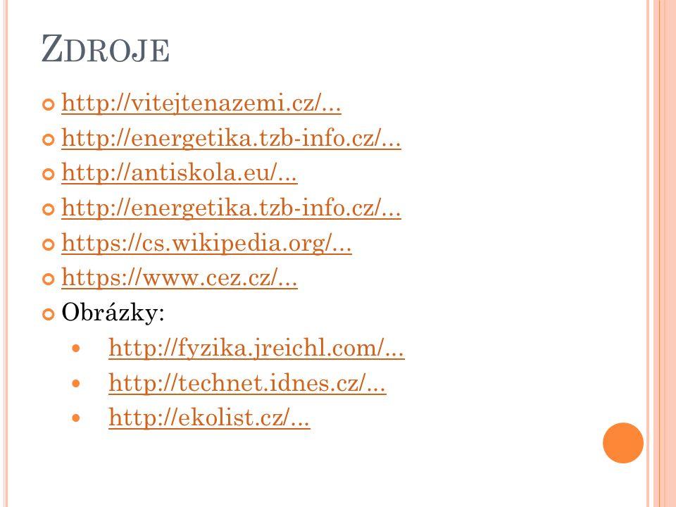 Z DROJE http://vitejtenazemi.cz/... http://energetika.tzb-info.cz/...