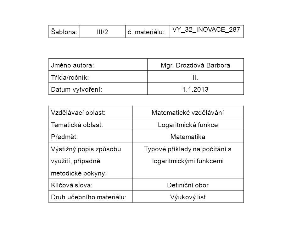 Šablona:III/2č. materiálu: VY_32_INOVACE_287 Jméno autora:Mgr.