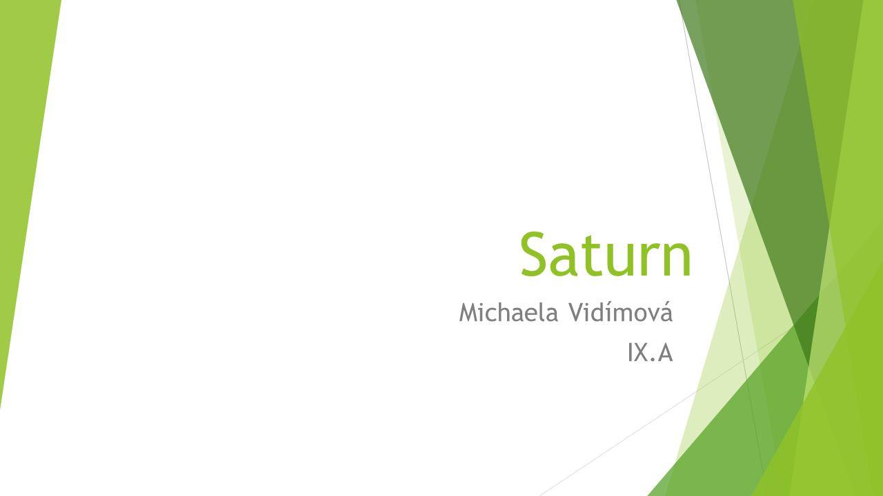 Saturn Michaela Vidímová IX.A